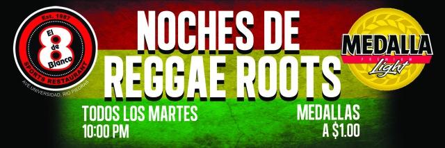 Noches de reggae roots medalla light y el 8 de blanco